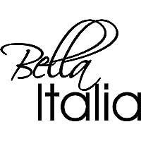 Wandtattoo Wanddeko für Küche Spruch Bella Italia Italien Wandtatoo