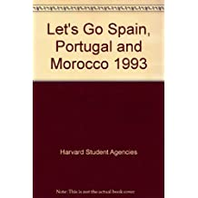Let's Go 1993: Spain, Portugal And Morocco