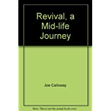 Revival, a Mid-life Journey [Taschenbuch] by Joe Calloway