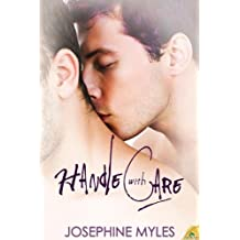 Handle with Care by Josephine Myles (2013-03-05)