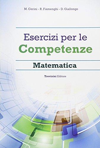 Esercizi per le competenze. Matematica. Con espansione online. Per la Scuola media