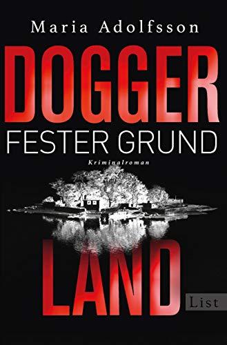 Doggerland. Fester Grund: Kriminalroman (Ein Doggerland-Krimi, Band 3)