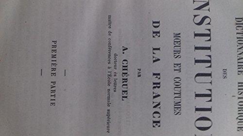 Dictionnaire historique des institutions, moeurs et coutumes de la France