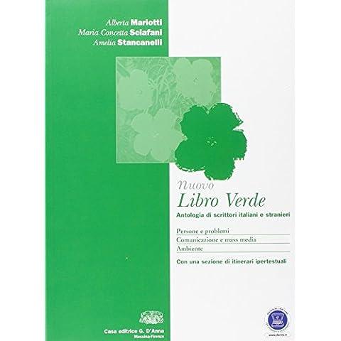 Nuovo Libro verde. Antologia di scrittori italiani