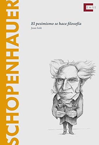 Schopenhauer: El pesimismo se hace filosofía (Descubrir la filosofía nº 16)