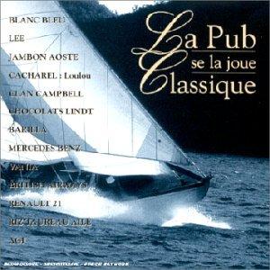 La Pub Se La Joue Classique / by Various