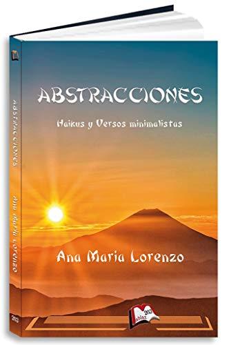 Abstracciones: Haikus (Libros Mablaz nº 203) por Ana María Lorenzo