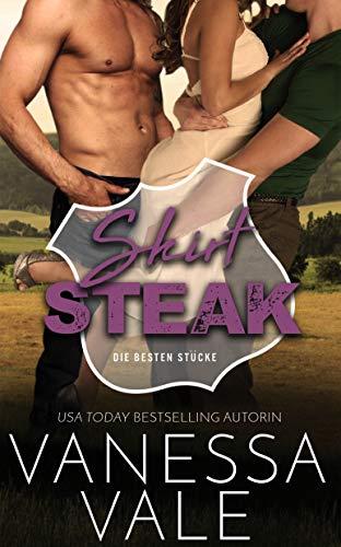 Skirt Steak: Deutsche Übersetzung (Die besten Stücke 5)