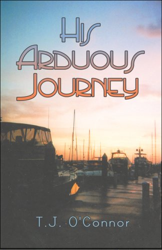 His Arduous Journey