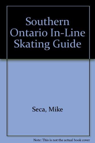 Southern Ontario In-Line Skating Guide por Michael Seca