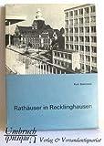 Rathäuser in Recklinghausen Rat und Stadtverwaltung im Wandel der Zeiten