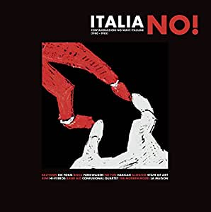 Italia No! Contaminazioni No Wave Italia