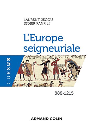 L'Europe seigneuriale - 888-1215