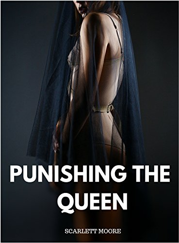 Punishing The Queen: The Royal Whipping Of Isabelle (English Edition)