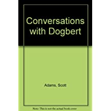 Conversations with Dogbert