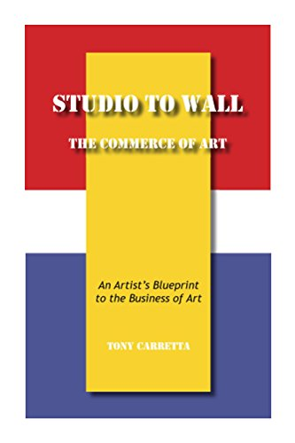 Studio to wall the commerce of art an artists blueprint to the studio to wall the commerce of art an artists blueprint to the business of malvernweather Image collections