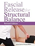 #4: Fascial Release for Structural Balance