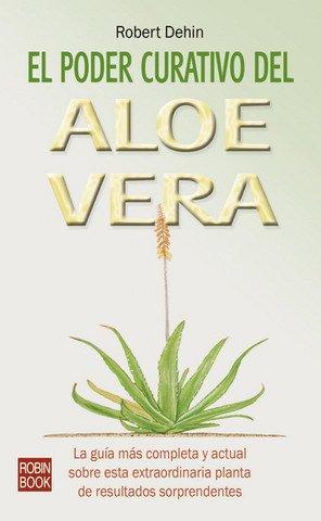 Poder Curativo del Aloe Vera, El