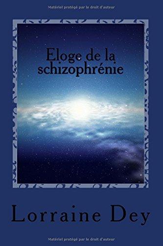 Eloge de la schizophrenie
