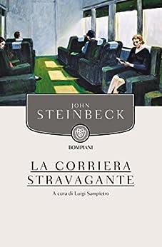 La corriera stravagante di [Steinbeck, John]