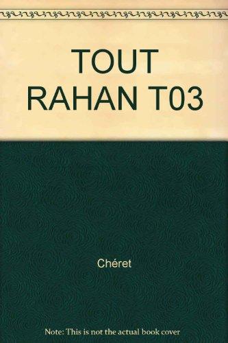 Tout Rahan, Tome 3 :