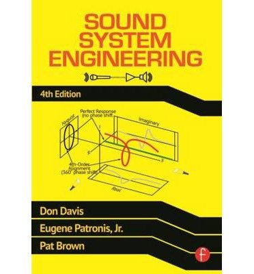 [(Sound System Engineering)] [ By (author) Don Davis, By (author) Eugene Patronis, By (author) Pat Brown ] [April, 2013]