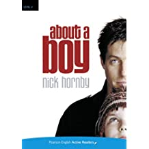 About a Boy, w. MP3-CD (Pearson English Active Readers, Level 4)