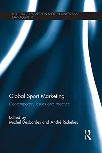 Global Sport Marketing (Routledge Research in Sport Business and Management)
