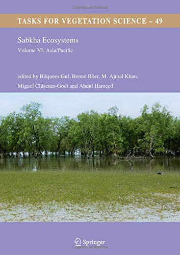 Sabkha Ecosystems: Volume VI: Asia/Pacific (Tasks for Vegetation Science, Band 49)