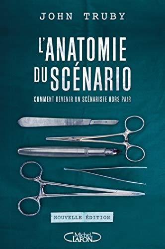 L'anatomie du scénario -Nouvelle édition- (Hors collection)
