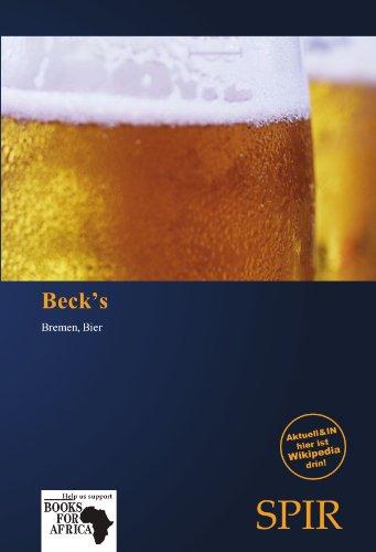 Beck's: Bremen, Bier