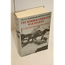 The Bomber Command War Diaries: An Operational Reference Book, 1939-45