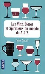 Les vins, bières et spiritueux du monde de A à Z