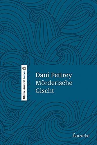 Buchseite und Rezensionen zu 'Mörderische Gischt' von Dani Pettrey