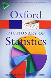 A Dictionary of Statistics (Oxford Paperback Reference) (Oxford Quick Reference)
