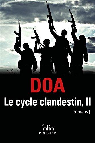 Le cycle clandestin (Tome 2) - Pukhtu Primo / Pukhtu Secundo