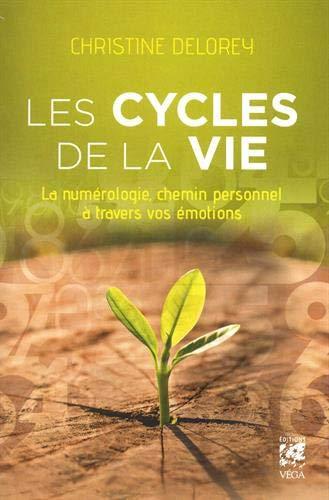 Les cycles de la vie : La numérologie, chemin personnel à travers vos émotions