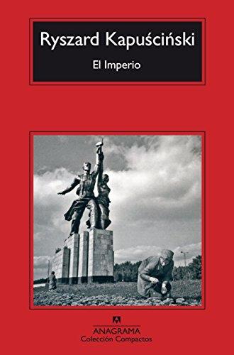 El Imperio (Compactos) por Ryszard Kapuscinski