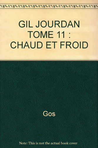 Gil Jourdan, tome 11 : Chaud et froid