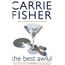 The Best Awful by Carrie Fisher (2-Feb-2004) Hardcover