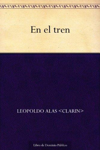 En el tren por Leopoldo <Clarin> Alas