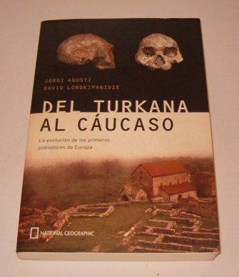 DEL TURKANA AL CAUCASO