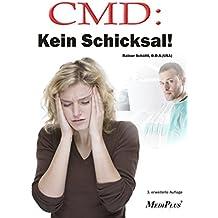 CMD: Kein Schicksal!: Die CMD in den Griff bekommen: 3. erweiterte Auflage für Kindle