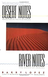 Desert Notes: Reflections in the Eye of a Ravens and River Notes: The Dance of Herons