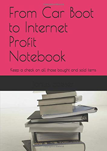 From Car Boot to Internet Profit Notebook: Keep a check on all those bought and sold items -