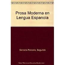 Prosa Moderna en Lengua Espanola