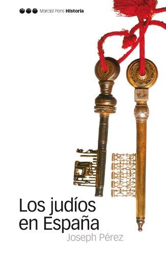 Descargar Libro Los judíos en España (Biblioteca clásica) de Joseph Pérez