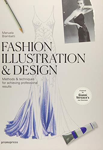 Kostüm Bruno - Fashion Illustration & Design: Methods & Techniques for Achieving Professional Results (Promopress)
