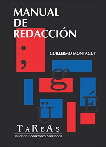 Manual de Redacción: Guillermo Montagut por Guillermo Montagut