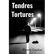 Tendres Tortures